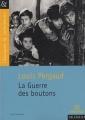 Couverture La guerre des boutons Editions Magnard (Classiques & Contemporains) 2012