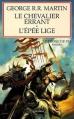 Couverture Le Chevalier errant suivi de L'Épée lige / Le Chevalier errant, L'Épée lige / Chroniques du chevalier errant Editions Pygmalion 2012