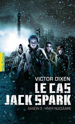 Couverture Le Cas Jack Spark, tome 3 : Hiver nucléaire
