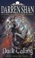 Couverture The Demonata, book 9: Dark Calling Editions HarperCollins 2009