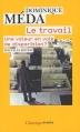 Couverture Le travail : Une valeur en voie de disparition ? Editions Flammarion 2010