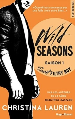 Couverture Wild seasons, tome 1 : Sweet filthy boy