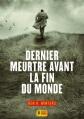 Couverture Dernier meurtre avant la fin du monde, tome 1 Editions Super 8 2015