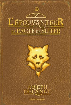 Couverture L'Epouvanteur, tome 11 : Le Pacte de Sliter