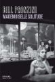 Couverture Mademoiselle Solitude Editions Denoël (Sueurs froides) 2013