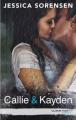 Couverture Callie & Kayden, tome 1 Editions Hachette (Black moon - Romance) 2015