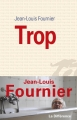 Couverture Trop Editions de La différence 2014