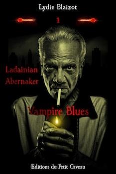 Couverture Ladainian Abernaker, tome 1 : Vampire Blues