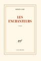 Couverture Les Enchanteurs Editions Gallimard  (Blanche) 1973