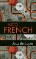 Couverture Jeux de dupes Editions France Loisirs (Molécule) 2014