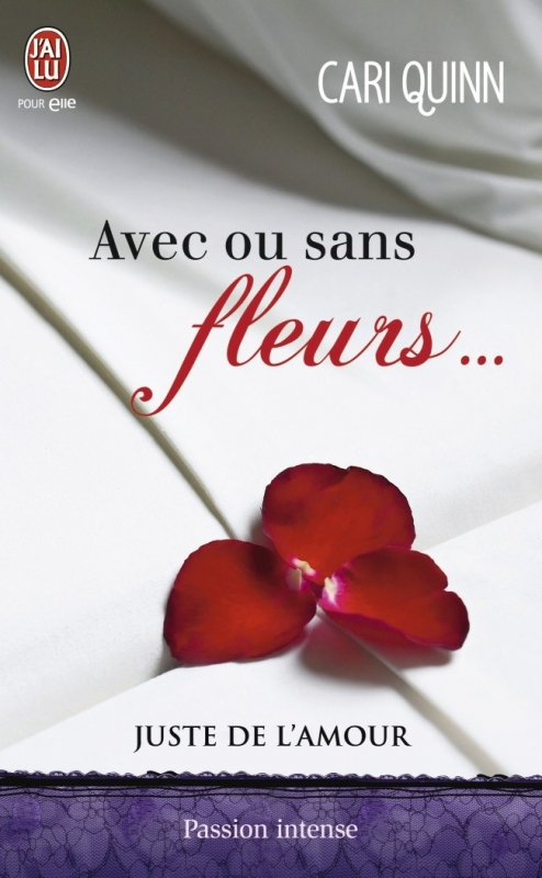 Couverture Juste de l'amour, tome 1 :  Avec ou sans fleurs...