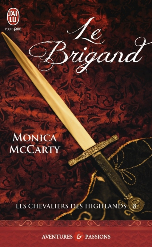 Couverture Les chevaliers des Highlands, tome 8 : Le brigand