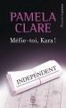 Couverture Méfie-toi, Kara ! Editions J'ai Lu (Pour elle - Romantic suspense) 2015