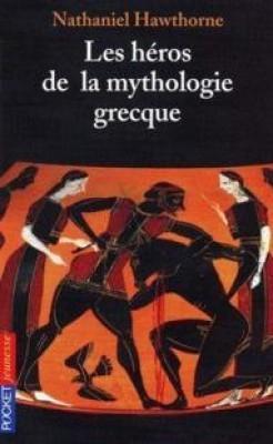 Couverture Les héros de la mythologie grecque