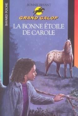 Couverture La bonne étoile de Carole