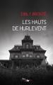 Couverture Les Hauts de Hurle-Vent / Les Hauts de Hurlevent / Hurlevent / Hurlevent des morts / Hurlemont Editions Yvelinédition (Lire Délivre) 2011