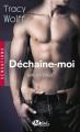 Couverture Backstage, tome 1 : Déchaine-moi Editions Milady (Romance - Sensations) 2014