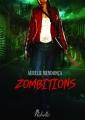 Couverture Zombitions, tome 1 Editions Rebelle (Lune de sang) 2014