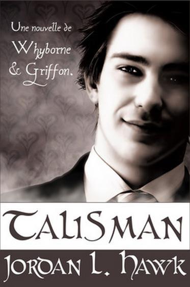 Couverture Whyborne & Griffon, tome 1.5 : Talisman