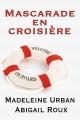Couverture Ty et Zane, tome 3 : Mascarade en croisière Editions Dreamspinner Press 2014