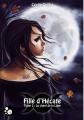Couverture Fille d'Hécate, tome 3 : Le chant de la lune Editions du Chat Noir (Griffe sombre) 2015