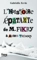 Couverture L'histoire épatante de M. Fikry et autres trésors / La librairie de l'île Editions Fleuve 2015