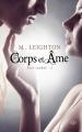 Couverture Face Cachée, tome 3 : Corps et Âme Editions Milady (Romance) 2015