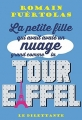 Couverture La petite fille qui avait avalé un nuage grand comme la tour Eiffel Editions Le Dilettante 2014