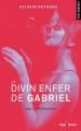 Couverture Le divin enfer de Gabriel, tome 3 : Rédemption Editions Hugo & cie (New romance) 2014