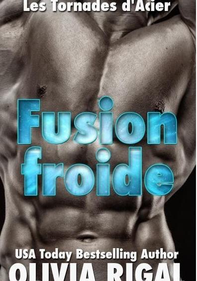 Couverture Les tornades d'acier, tome 3 : Fusion froide