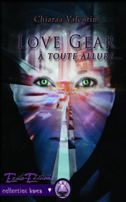 Couverture Love Gear, à toute allure