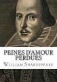 Couverture Peines d'amour perdues Editions Dodo Press 2008