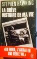 Couverture La brève histoire de ma vie Editions J'ai Lu (Biographie) 2014