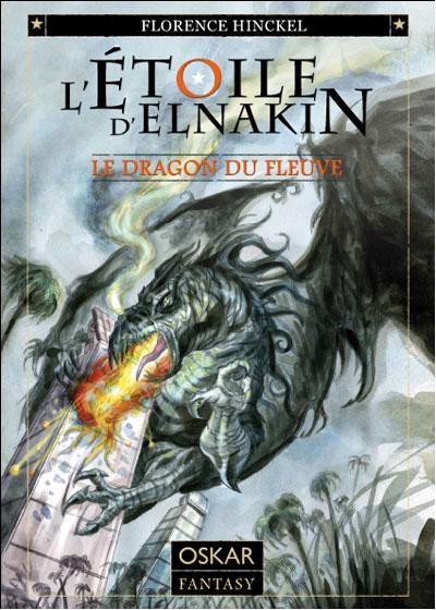 Couverture L'étoile d'Elnakin, tome 1 : Le dragon du fleuve