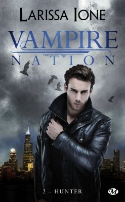 Couverture Vampire nation, tome 2 : Hunter