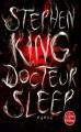 Couverture Docteur Sleep Editions Le Livre de Poche (Fantastique) 2015