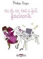 Couverture Ma vie est tout à fait fascinante Editions Delcourt 2012