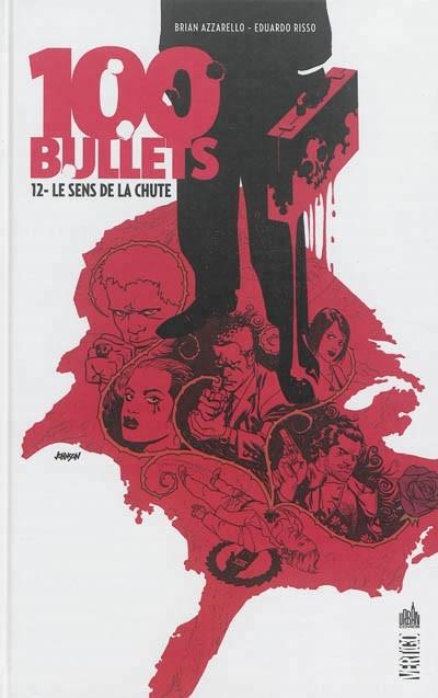 Couverture 100 bullets (Cartonné), tome 12 : Le sens de la chute