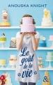 Couverture Le goût de la vie Editions Harlequin (&H) 2015
