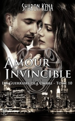 Couverture Les Guerriers de l'Ombre, tome 10 : Amour invincible