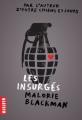 Couverture Les insurgés Editions Milan (Macadam) 2015