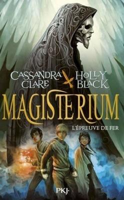 Couverture Magisterium, tome 1 : L'épreuve de fer