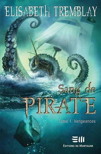 Couverture Sang de pirate, tome 1 : Vengeances