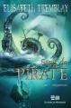 Couverture Sang de pirate, tome 1 : Vengeances Editions de Mortagne (Fantasy) 2015