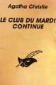Couverture Miss Marple au club du mardi / Le club du mardi continue Editions Librairie des  Champs-Elysées  (Le masque) 1992