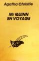 Couverture Mr Quinn en voyage Editions Librairie des  Champs-Elysées  (Le masque) 1988