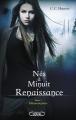 Couverture Nés à minuit : Renaissance, tome 1 : Métamorphose Editions Michel Lafon 2015