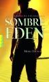 Couverture Les Chemins de poussière, tome 2 : Sombre Eden Editions Gallimard  (Pôle fiction) 2015