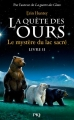 Couverture La quête des ours, cycle 1, tome 2 : Le mystère du lac sacré Editions Pocket (Jeunesse) 2009
