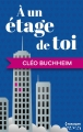 Couverture À un étage de toi Editions Harlequin (FR) (HQN) 2015
